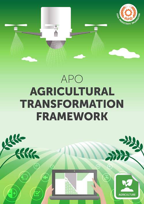 The APO Agricultural Transformation Framework sets sights on modernizing agricultural practices and increasing productivity